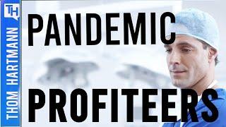 Pandemic Profiteers: Making a Killing From COVID! (w/ Richard Wolff)