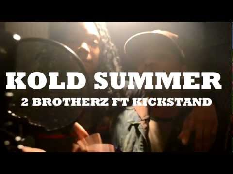Kold Summer - 2 Brotherz ft Kickstand Official Music Video Directed by YD Entertainment