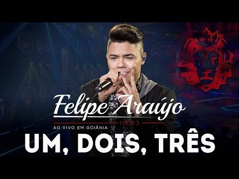 Felipe Araújo - 1,2,3 | DVD 1dois3