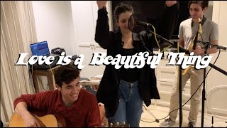 ~live~ Love is a Beautiful Thing Acoustic Cover