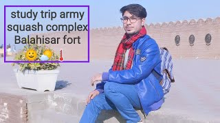 preview picture of video 'Study trip from peshawar university to Army squash complex & Balahisar fort'