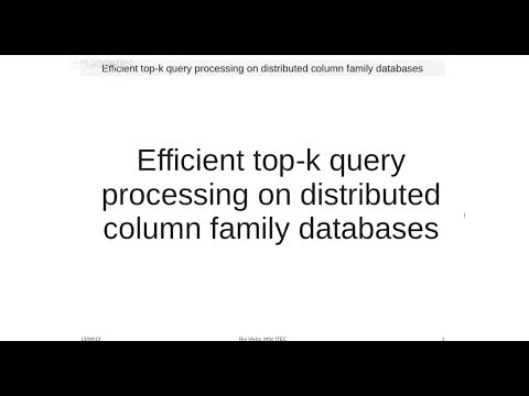 Efficient top-k query processing on distributed column family databases