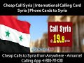 Call Syria Cheap International Phone Calling Card to Syria from USA