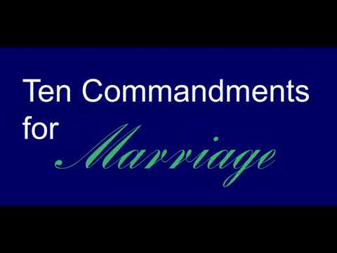 Ten Commandments Of Marriage, Part 2 of 2