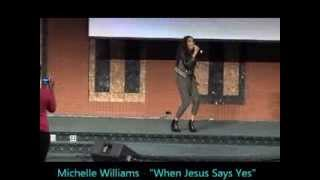 Michelle Williams (Destiny's Child) - 'When Jesus Says Yes'