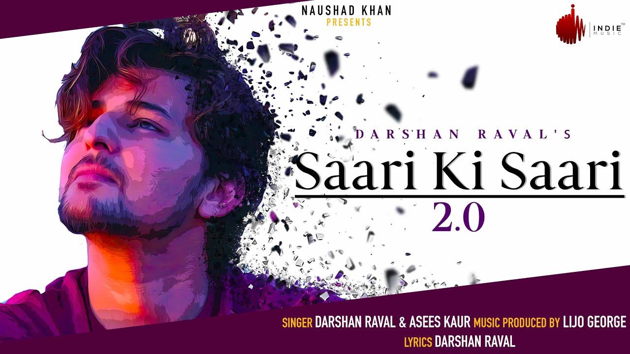 Saari Ki Saari 2.0 Lyrics in English - Darshan Raval & Asees Kaur