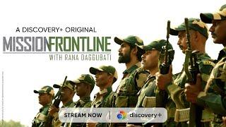 Can Rana survive BSF training?   Mission Frontline with Rana Daggubati   Discovery+ App