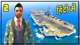 GTA 5 Rich Life #2 - Aircraft Carrier + Army | HiteshKS