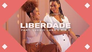 Drik Barbosa Luedji Luna  Rae Liberdade