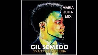 Gil Semedo 25 Years Maria Julia Ext  Mix