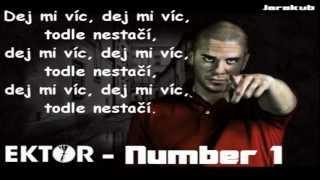 Ektor - Number 1 (lyrics) HQ