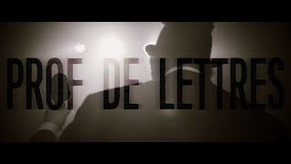 First Rage // Prof de Lettres [OFFICIAL VIDEO]