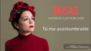 Tú me acostumbraste Natalia Lafourcade Letra