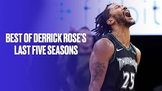 Best Highlights From Derrick Rose's Last Five Seasons