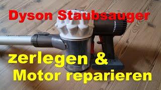 Dyson  Akku Staubsauger zerlegen und reparieren Anleitung Tutorial Dyson V6 Digital