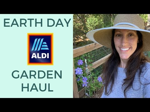 Earth Day Haul at Aldi 2019 | BUDGET Friendly Spring & Summer Gardening Finds