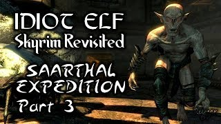 Skyrim Revisited - 089 - Saarthal Expedition - Part 3