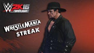 WWE 2K16 Spotlight || Undertaker's Streak