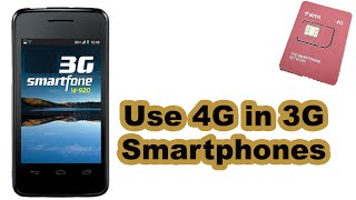 How to use 4g sim in 3g phone
