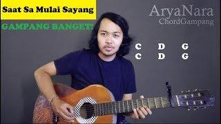 Chord Gampang (Saat Sa Mulai Sayang - Near Dian Sorowea) By Arya Nara (Tutorial Gitar) Pemula