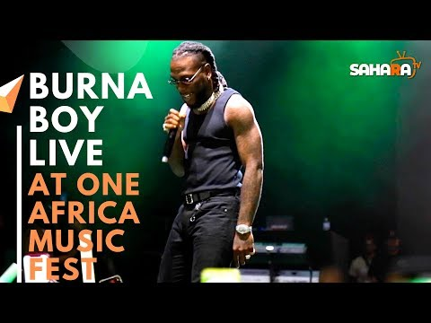 BURNA BOY Performs Live At #ONEAFRICAMUSICFEST NYC 2019