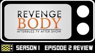 Revenge Body Season 1 Episode 2 Review & After Show | AfterBuzz TV