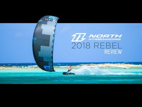 Kitesurfing – Review of the New 2018 North Kiteboarding Rebel Kite