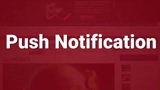 Push Notification | Push Notifications Explained | Web Push