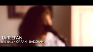Tareefan By Qaran, Badshah And Lisa Mishra | Acoustic Cover | Aastha Vidyasagar