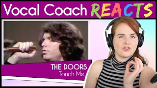 Vocal Coach Reacts To The Doors - Touch Me (Jim Morrison Live)
