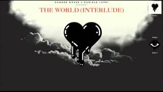 The World (Interlude) - Danger Mouse & Daniele Luppi