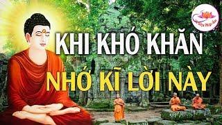 Lúc Sa Cơ Gặp Khó Khăn Hãy Nhớ Kĩ Lời Phật Dạy Giúp Tạo Động Lực Trong Cuộc Sống - Vi Diệu Pháp Âm.