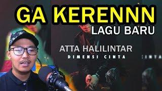 GA KERENN !!!! DIMENSI CINTA - ATTA HALILINTAR (Official)