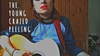 The Young Crazed Peeling - The Distillers (Cover)