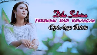 Download lagu Dike Sabrina Tresnomu Dadi Kenangan Mp3
