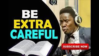 Be Extra VIGILANT By Evangelist Akwasi Awuah  ( NEW)