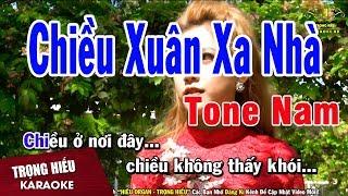 Karaoke Chiều Xuân Xa Nhà Tone Nam Nhạc Sống | Trọng Hiếu