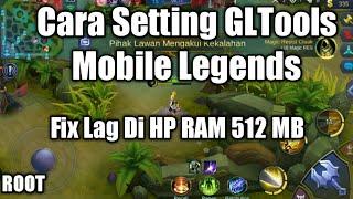 Update!! Cara Setting GLTools Mobile Legends 100% No Lag