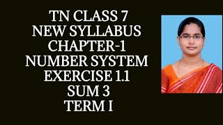 7th maths | chapter-1 | Number system | Exercise 1.1 ( 3rd sum) | New Syllables