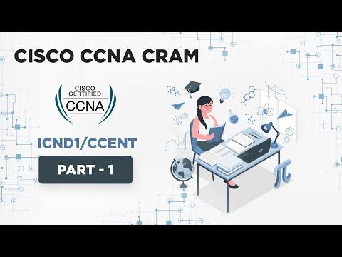 Cisco CCNA Cram - Part 1 [ICND1/CCENT] - YouTube