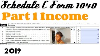 How to Fill Out 2019 Schedule C Form 1040 - Part I Income