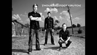 Quicken thousand foot krutch