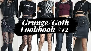 Grunge / Goth Lookbook #12 ~ 10 Outfits