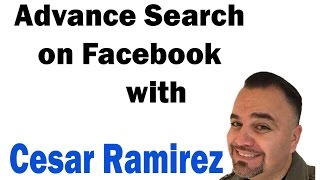 Using Advance Search on Facebook in 2017