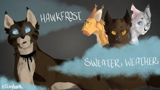 Sweater Weather ||| COMPLETED HAWKFROST MAP