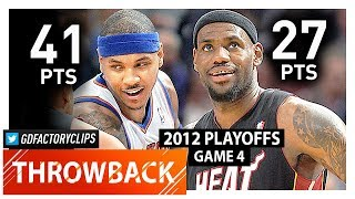 Carmelo Anthony vs LeBron James Game 4 Duel Highlights (2012 Playoffs) Heat vs Knicks - UNREAL!