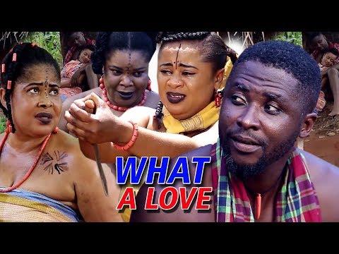 WHAT A LOVE SEASON 1 -  2018 TRENDING NIGERIAN NOLLYWOOD MOVIE |FULL HD