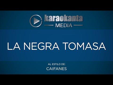 La negra tomasa Caifanes