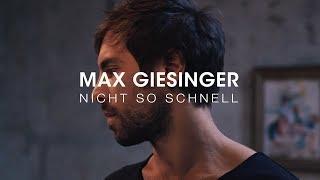 Max Giesinger   Nicht So Schnell (Offizielles Video)