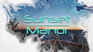 Sunset Manor